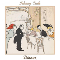 Johnny Cash - Dinner