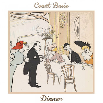 Count Basie - Dinner