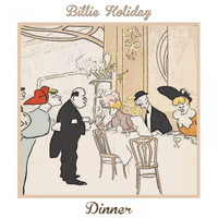 Billie Holiday - Dinner