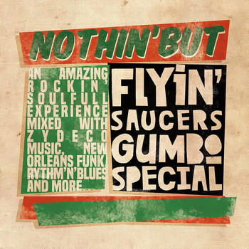 Flyin' Saucers Gumbo Special / - Nothin' but