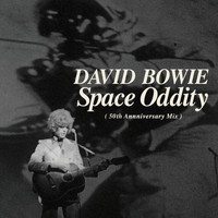 David Bowie - Space Oddity (Single Edit) (2019 Mix)
