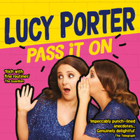 Lucy Porter - Pass It On