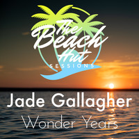 Jade Gallagher & The Beach Hut Sessions - Wonder Years