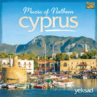 Yeksad Folklore Ensemble - Music of Northern Cyprus