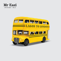 Mr Eazi - Life Is Eazi, Vol. 2 - Lagos to London (Explicit)