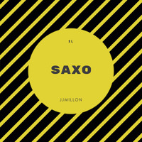 JJMILLON - El Saxo (Breakbeat Mix)