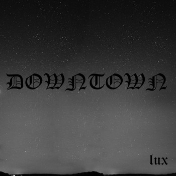 Lux - Downtown