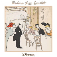 Modern Jazz Quartet - Dinner