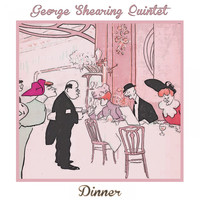 George Shearing Quintet - Dinner
