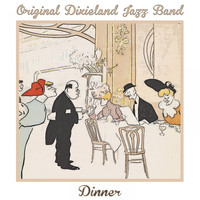 Original Dixieland Jazz Band - Dinner