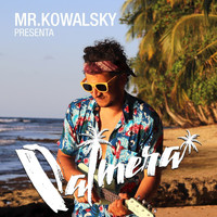 Mr. Kowalsky - Palmera