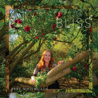 Bree Whitworth - Bliss