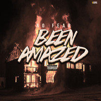 NO FEAR - Been Amazed (Explicit)