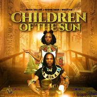 Eddie Bellas, Edson Sean & Messiah - Children of the Sun