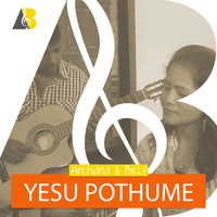 Archana & Billy - Yesu Pothume