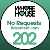 No Requests - Basement Jam