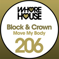 Block & Crown - Move My Body