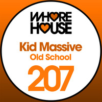 Kid Massive - Old School