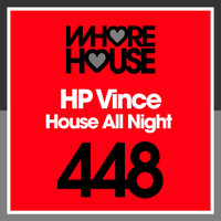 HP Vince - House All Night