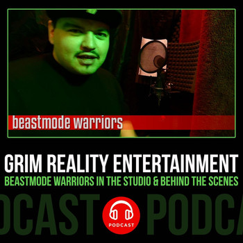Grim Reality Entertainment - Podcast: Beastmode Warriors in the Studio & Behind the Scenes (feat. Beastmode Warriors, JP Tha Hustler & Slyzwicked) (Explicit)