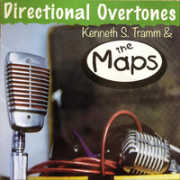 Kenneth S. Tramm & The Maps - Directional Overtones