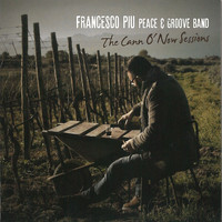 Francesco Piu - The Cann o'now Sessions