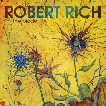 Robert Rich - The Biode