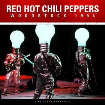 Red Hot Chili Peppers - Woodstock 1994 (Live)