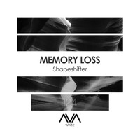 Memory Loss - Shapeshifter