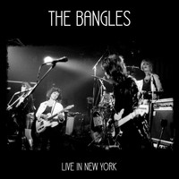 The Bangles - Live in New York (Live)