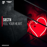 SBSTN - Feel Your Heart