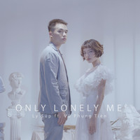 Ly Súp feat. Vũ Phụng Tiên - Only Lonely Me