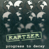 Kartzer - Progress to Decay