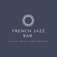 French Jazz Bar - Classic French Jazz Sessions