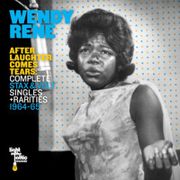Wendy Rene - After Laughter Comes Tears: Complete Stax & Volt Singles + Rarities (1964-65)