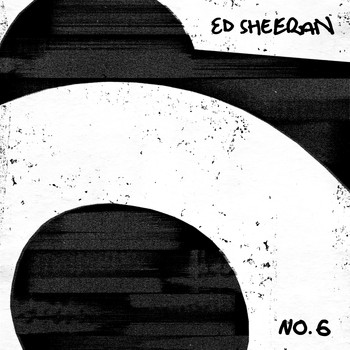 Ed Sheeran - No.6 Collaborations Project (Explicit)