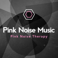 Pink Noise Therapy - Pink Noise Music