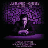 Little Steven - Lilyhammer The Score Vol.1: Jazz
