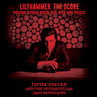 Little Steven - Lilyhammer The Score Vol.2: Folk, Rock, Rio, Bits And Pieces