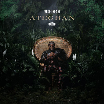 Vegedream - Ategban (Explicit)
