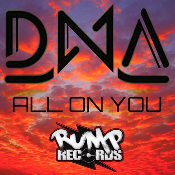 DNA - All on You