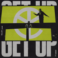 Yellow Claw - Get Up