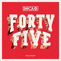 Boca 45 - Forty Five