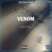 Venom - Revival (Explicit)