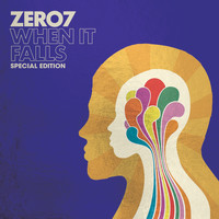 Zero 7 - When It Falls (Special Edition)