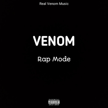 Venom - Rap Mode (Explicit)