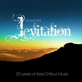 Levitation - Essential Levitation - 20 Years of Ibiza Chillout Music