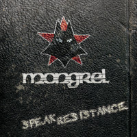 Mongrel - Speak Resistance (Explicit)