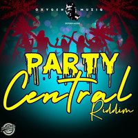 Various Artists - Party Central Riddim (Explicit)