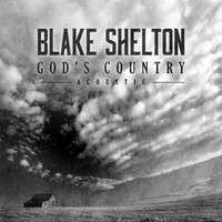 Blake Shelton - God's Country (Acoustic)
